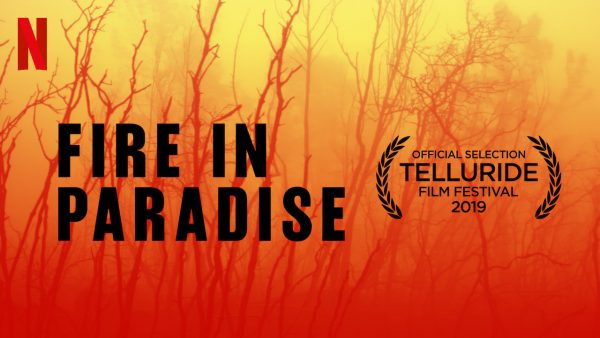 fire-in-paradise-netflix-e1572288978800